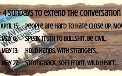 BRAVING REDUX- Extending the Conversation- Sundays 11:15am