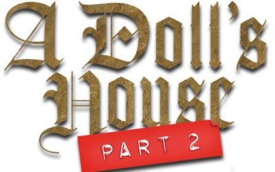 Performing Artist Series: A Doll's House Part 2