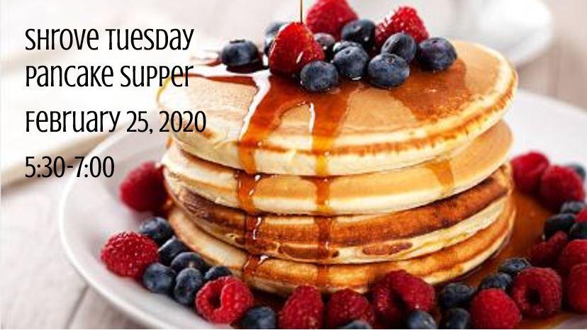 Shrove Tuesday Pancake Dinner, Feb. 25