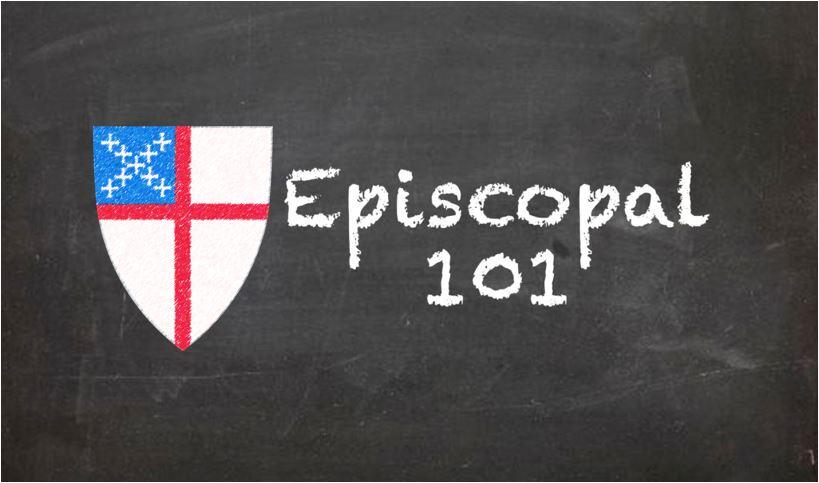 Episcopal 101, March 8, 15 & 29