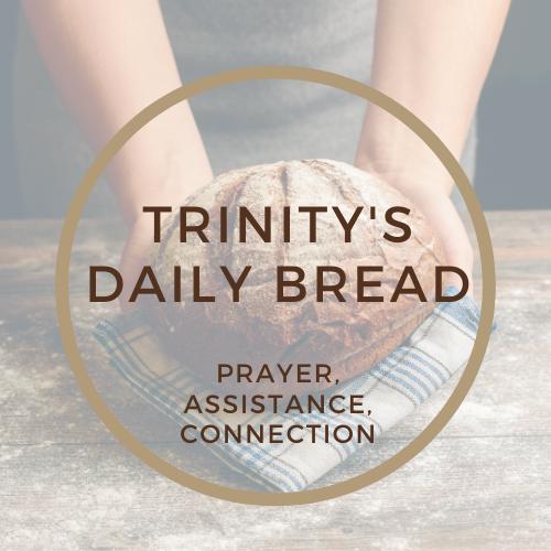 Trinity's Daily Bread